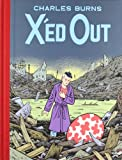 X'ed Out, Charles Burns, 0307379132