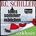 Totes Sommermädchen (Tony Braun 0) Audiobook by B. C. Schiller Narrated by Detlef Bierstedt