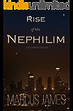 Rise of the Nephilim: A Blackmoore Prequel (The Nephilim Books Book 1)
