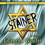 Stainer: A Novel of the 'Me Decade' | Iolanthe Woulff