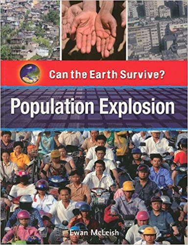 Book Population Explosion (Can the Earth Survive?)