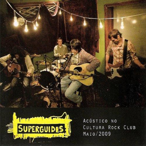 Acustico No Cultura Rock Club, Maio/2009 (Ao Vivo)