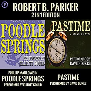 Pastime & Poodle Springs Audiobook