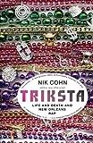 Triksta, Nik Cohn, 1400077060