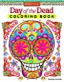 Day of the Dead Coloring Book (Coloring Is Fun) from Design Originals