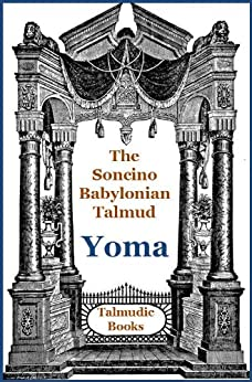 Talmud Yoma (Soncino Babylonian Talmud Book 15) by [Jung, Leo]
