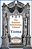 Talmud Yoma (Soncino Babylonian Talmud Book 15)