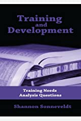 Training and Development: Training Needs Analysis Questions Kindle Edition