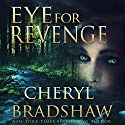 Eye for Revenge Audiobook by Cheryl Bradshaw Narrated by Linnea Mohn