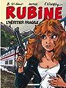 Rubine, tome 13: L'héritier fragile par Mythic
