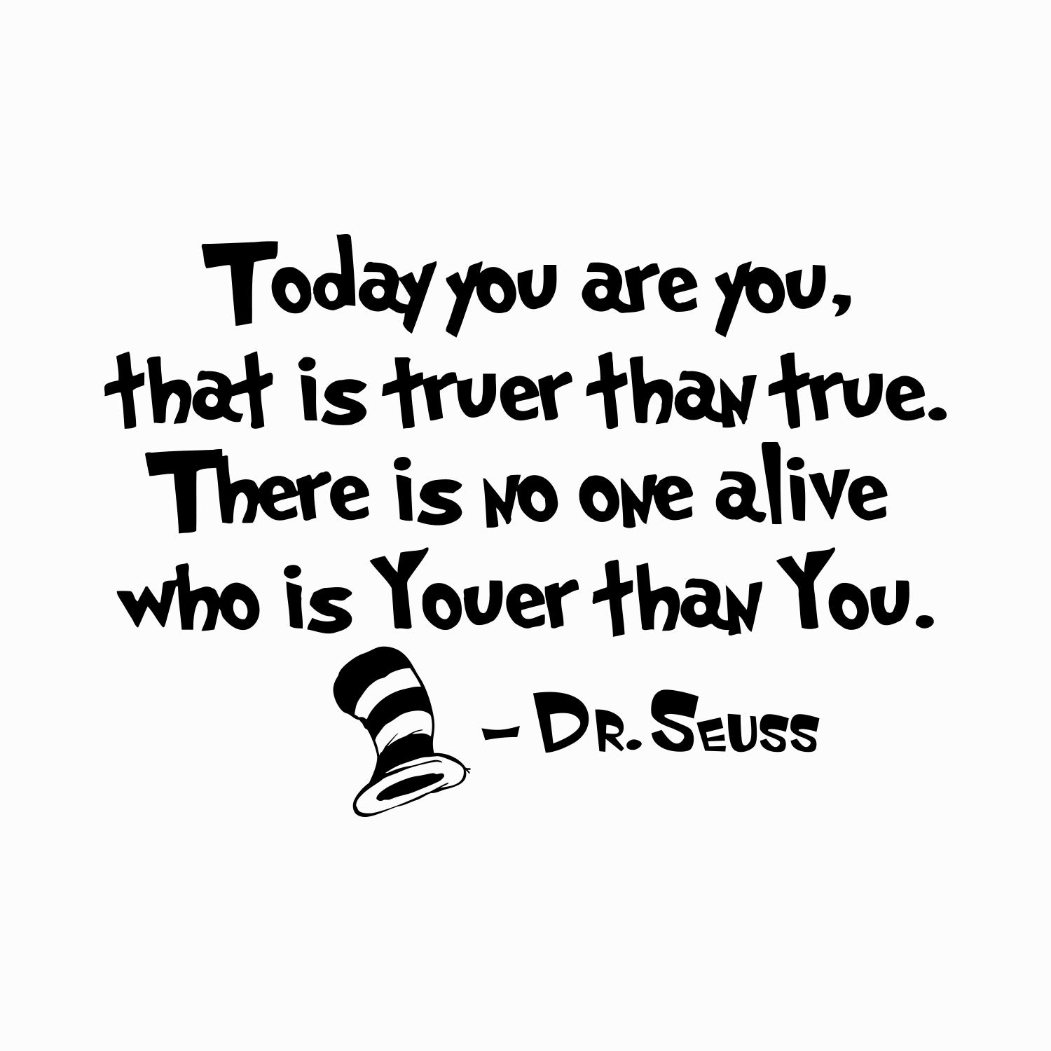 Wallxdecal Quote Wall Decal Dr Seuss Vinyl Sticker Decals Quotes Today You Are You That Is Truer Than True Decal Quote Sayings Decor Nursery Baby X246 Amazon In Home Kitchen