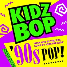 KIDZ BOP 90S POP! [Amazon Exclusive]