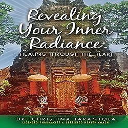 Revealing Your Inner Radiance