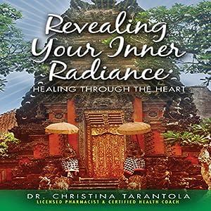 Revealing Your Inner Radiance Audiobook