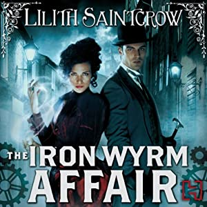 The Iron Wyrm Affair Hörbuch