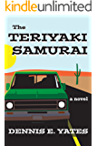 The Teriyaki Samurai (A comedy about life, love and the American highway)