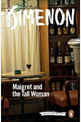 Maigret and the Tall Woman (Inspector Maigret Book 38) Kindle Edition