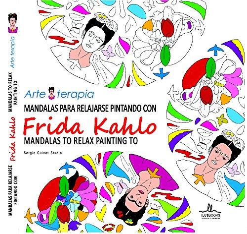 Mandalas para relajarse pintando con FRIDA KAHLO Arteterapia: Amazon ...