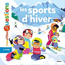 Mes p'tites questions : Les sports d'hiver (French Edition)