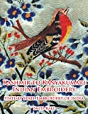Kashmir to Kanyakumari Indian Embroidery, Smita Kale, 1456779532