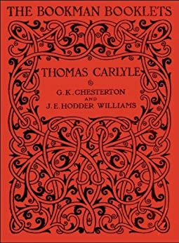 Thomas Carlyle by [Chesterton, G.K., Williams, J.E. Hodder]