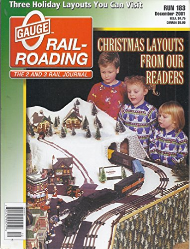 - O Gauge Rail-Roading Magazine (Run 183 - December 2001 - Christmas Layouts from Our Readers)