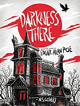 Darkness There: Selected Tales by Edgar Allan Poe [Kindle in Motion] by [Poe, Edgar Allan]