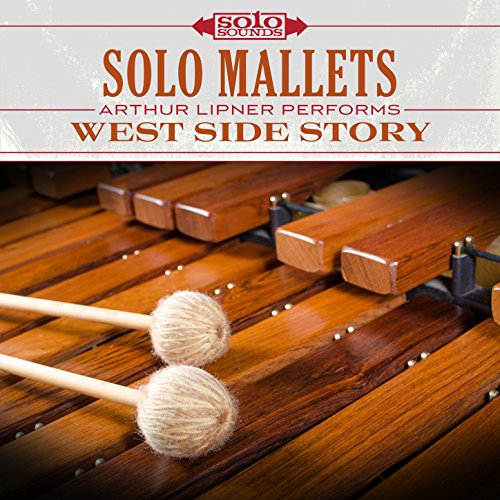 Solo Mallets: Arthur Lipner Performs West Side Story