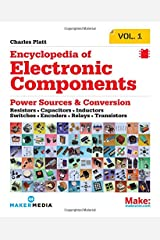 Encyclopedia of Electronic Components Volume 1: Resistors, Capacitors, Inductors, Switches, Encoders, Relays, Transistors Paperback