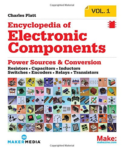 Encyclopedia of Electronic Components Volume 1: Resistors, Capacitors, Inductors, Switches, Encoders, Relays, Transistors]()