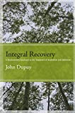 Integral Recovery, John Dupuy, 1438446144