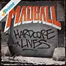 Hardcore Lives [Explicit]