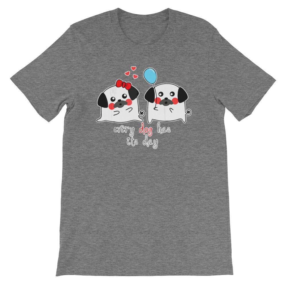 DKH-store Every Dog Has Its Day Unisex T-Shirt