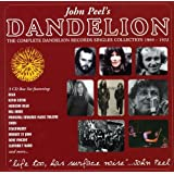 John Peel's Dandelion: The Complete Dandelion Records Singles Collection 1969-1972