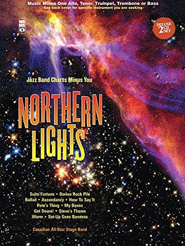 Northern Lights - Alto Saxophone: Jazz Band Charts Minus You Book/2-CD Set (Music Minus One: Alto Sax)