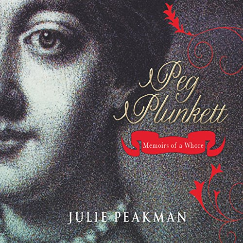 Peg Plunkett: Memoirs of a Whore