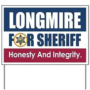amazon com longmire for sheriff yard signyard sign vinyl lawn