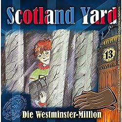 Die Westminster-Million (Scotland Yard 13)