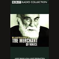 BBC Radio Shakespeare: The Merchant of Venice (Dramatized)