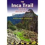 Inca Trail, Cusco & Machu Picchu, 5th: includes Santa Teresa Trek, Choquequirao Trek, Vilcabamba Trail, Vilcabamba to Choquequirao, Choquequirao to Machu Picchu & Lima City Guide