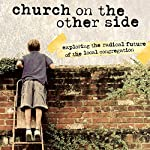 The Church on the Other Side: Doing Ministry in the Postmodern Matrix | Brian D. McLaren