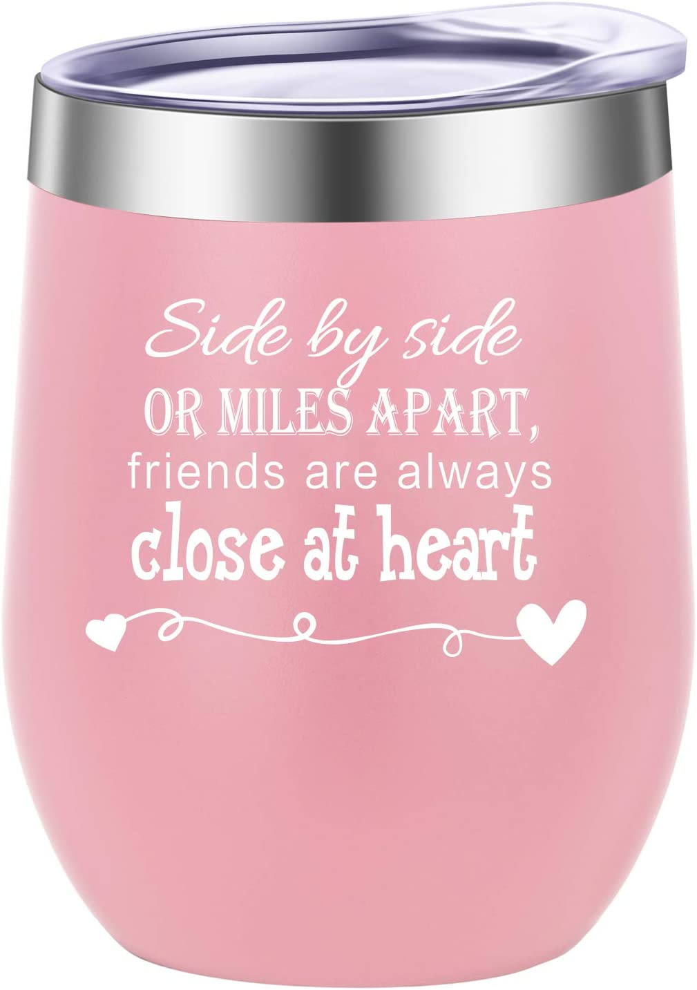 Side By Side or Miles Apart,Friends Are Always Close at Heart Wine Tumbler,Mug,Birthday Day Best Friends,Long Distance Friendship Gifts Light Pink