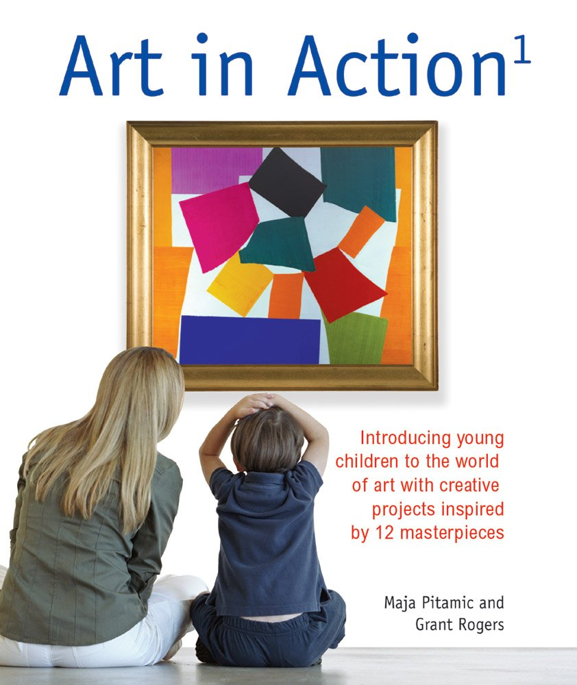 Art in Action 1: Introducing Young Children to the World of Art with 24 Creative Projects Inspired by 12 Masterpieces Art in Action Books: Amazon.es: Pitamic, Maja: Libros en idiomas extranjeros