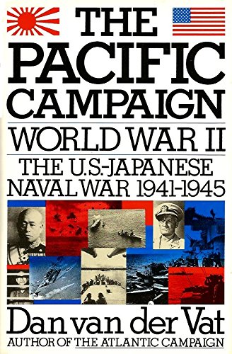 Pacific Campaign: World War II--The U.S.-Japanese Naval War (Pacific Autograph)