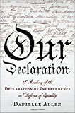 img - for A Reading of the Declaration of Independence in Defense of Equality Our Declaration (Hardback) - Common book / textbook / text book