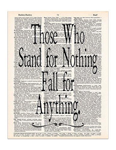 Those Who Stand for Nothing Fall for Anything, Hamilton Quote, Dictionary Page Art Print, 8x11 UNFRAMED