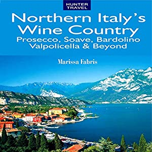 Northern Italy's Wine Country Audiobook