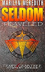 Seldom Traveled: Tempe Crabtree Mystery Series