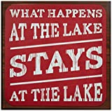 What Happens at the Lake Stays at the Lake: 11×11 inch decorative sign in rustic red Review