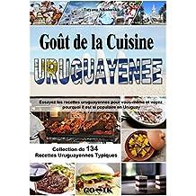 Goût de la Cuisine Uruguayenne (French Edition)
